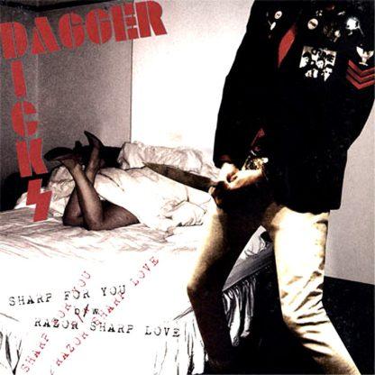 """DAGGER DICKS - Sharp For You 7"""""""