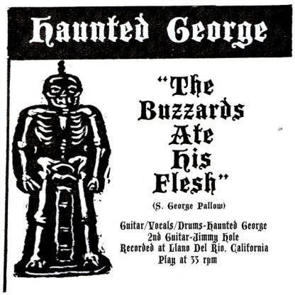 """HAUNTED GEORGE - The Buzzards Ate His Flesh 7"""""""