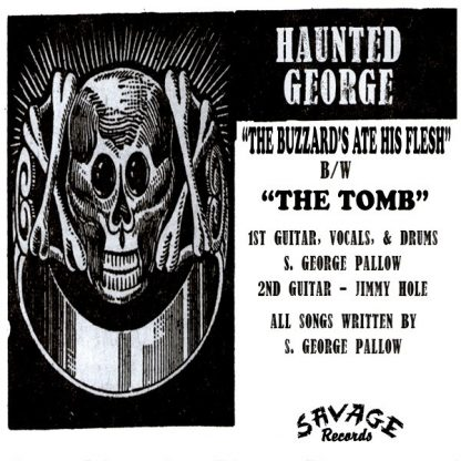 """HAUNTED GEORGE - The Buzzards Ate His Flesh 7"""" back"""