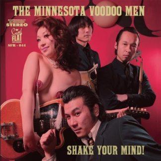 THE MINNESOTA VOODOO MEN - Shake Your Mind LP
