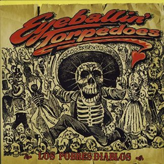 EYEBALLIN' TORPEDOES - Los Pobres Diablos CD