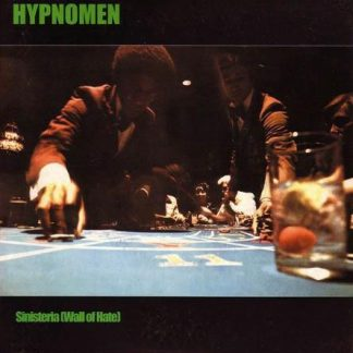 HYPNOMEN - Sinisteria (Wall Of Hate) 7""