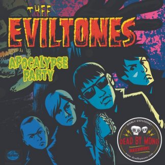 THEE EVILTONES - Apocalypse Party - Digital Download