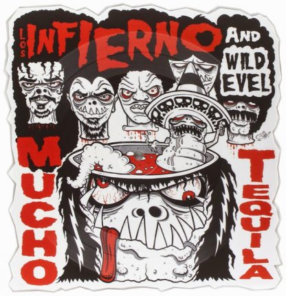 """WILD EVEL AND LOS INFIERNO - Mucho Tequila 10"""""""