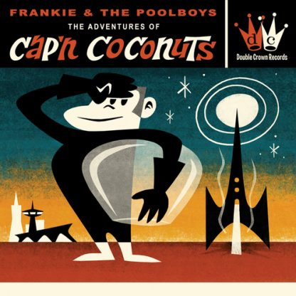 FRANKIE & THE POOL BOYS - The Adventures of Captain Coconuts CD
