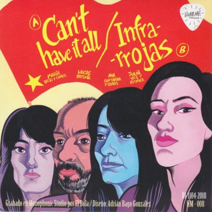 "LAS INFRARROJAS - Can't Have It All 7"" back cover"