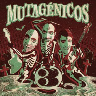 MUTAGÉNICOS - 3 LP