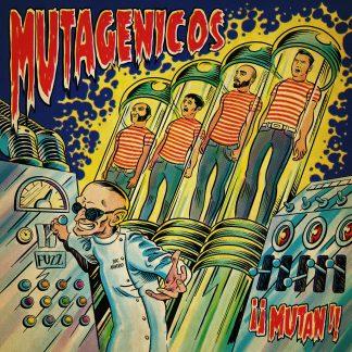 MUTAGÉNICOS - ¡¡Mutan!! LP