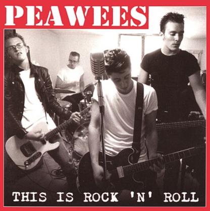PEAWEES - This Is Rock 'N' Roll CD