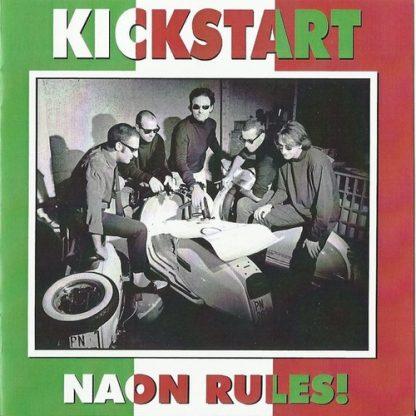 KICKSTART - Naon Rules! CD