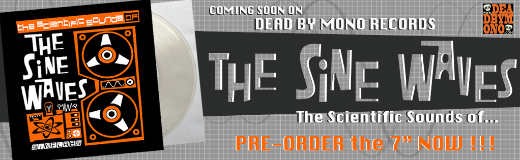 """Sine Waves pre-order 7"""""""