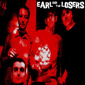 EARL AND THE LOSERS - S/T CD