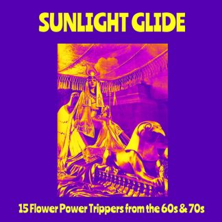 VA: SUNLIGHT GLIDE 15 Flower Trippers from the 60s and 70s LP