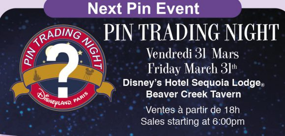 Disneyland Paris Pins For March - Pin Trading Event