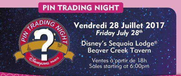 Disneyland Paris Pin Trading Night - July 28th 2017