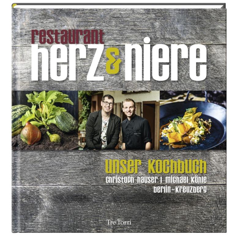 Herz & Niere – Das Kochbuch bei Tre Torri