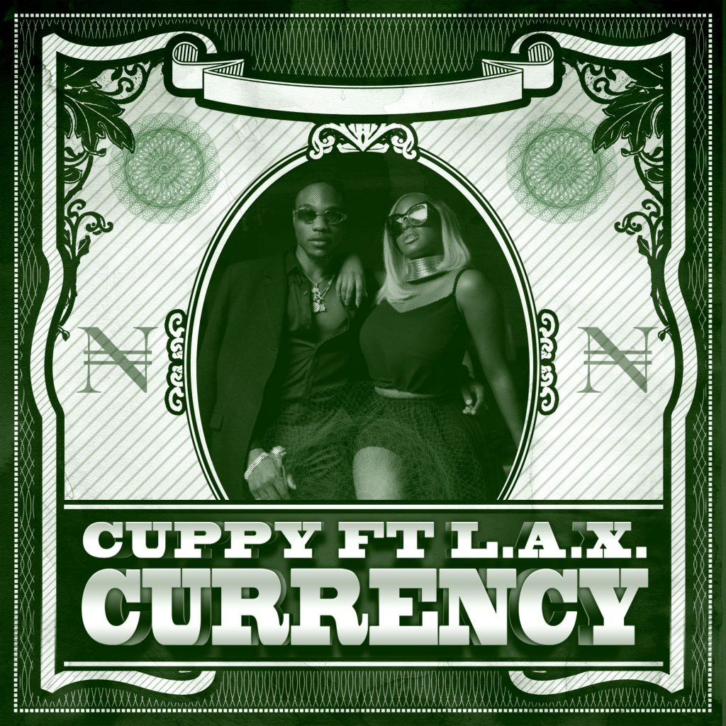 """""""Currency"""" Cuppy FT L.A.X"""