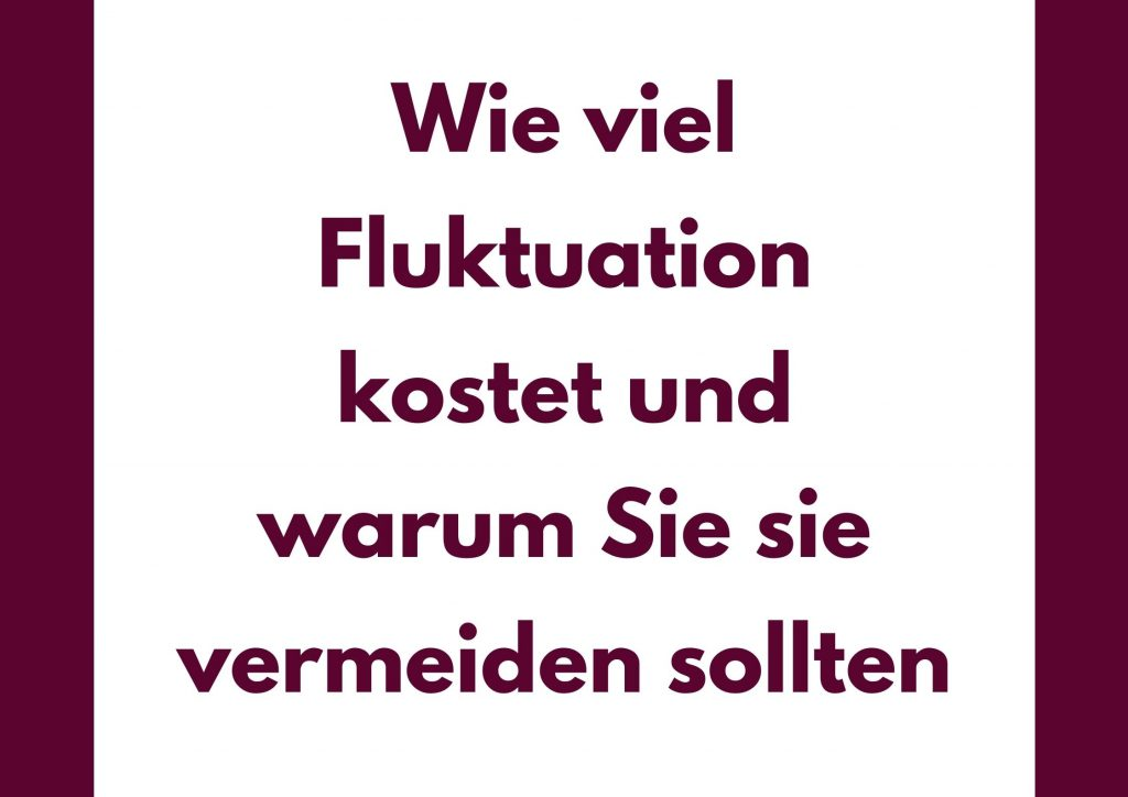 Was Fluktuation kostet