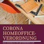 Handbuch zur Umsetzung der Corona-Homeoffice-Verordnung