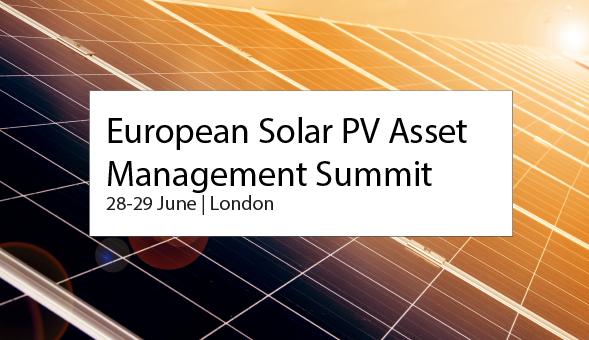 European Solar PV Asset Management Forum, on 28-29 June 2017, London