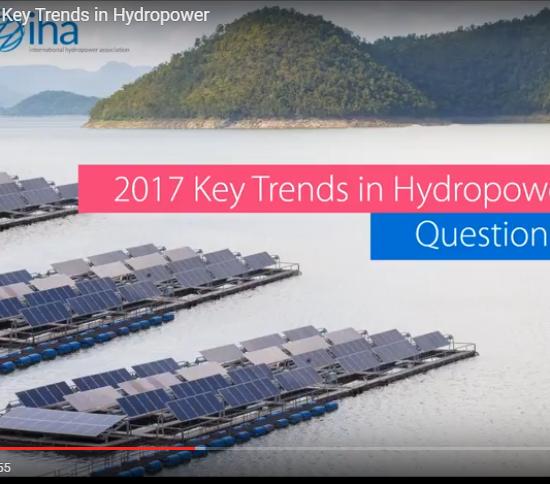 Key Trends in Hydropower: watch the webinar recording, IHA on 4 April 2017
