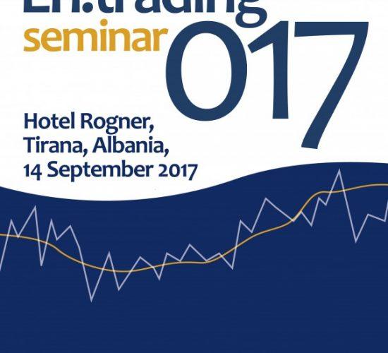 """En.Trading 017 Seminar, Tirana: """"Keeping up with SEE PXs development"""", Rogner, Tirana, 14 Sep. 2017"""