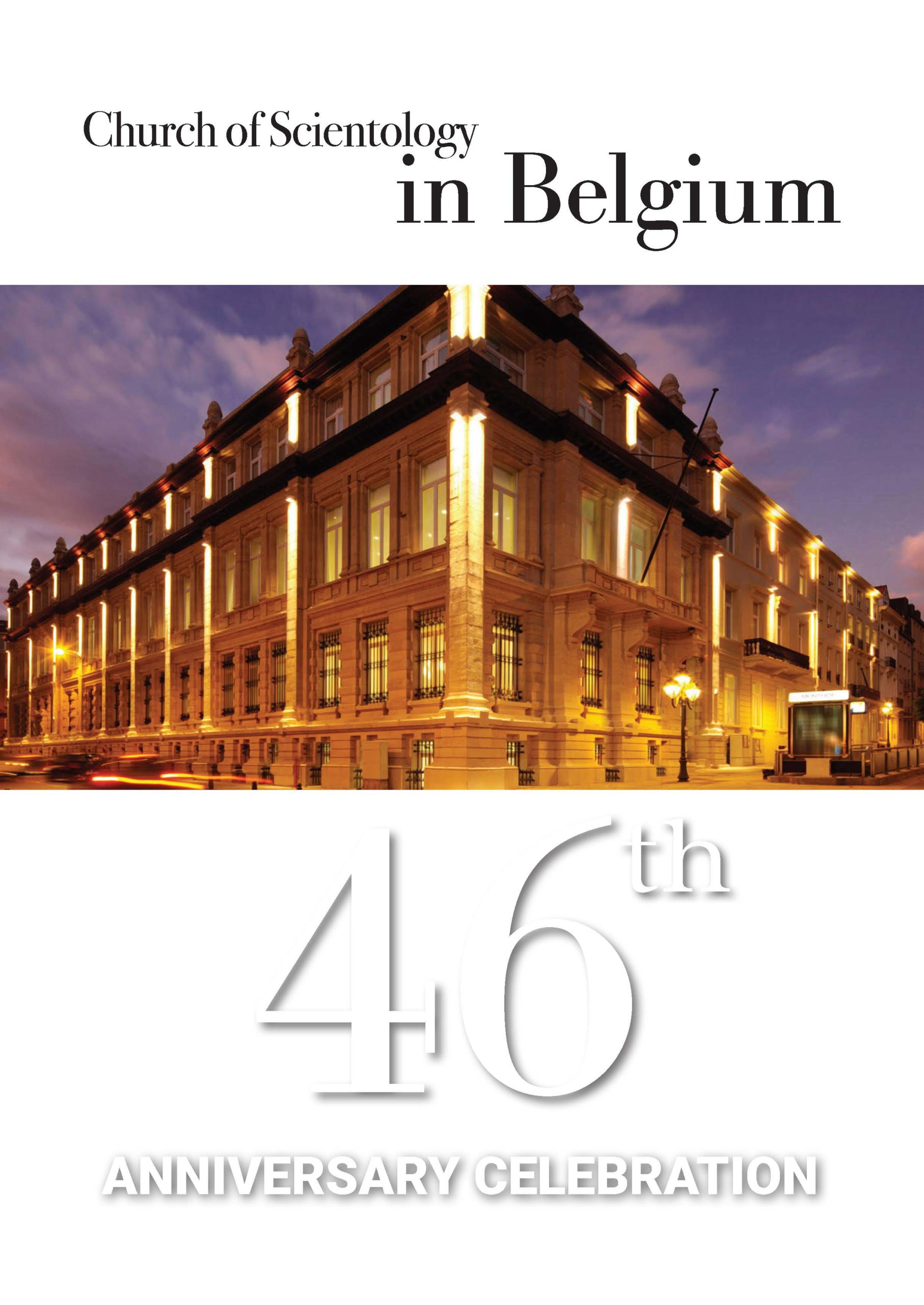 Celebration of the 46th Anniversary of the Church of Scientology in Belgium 🗺