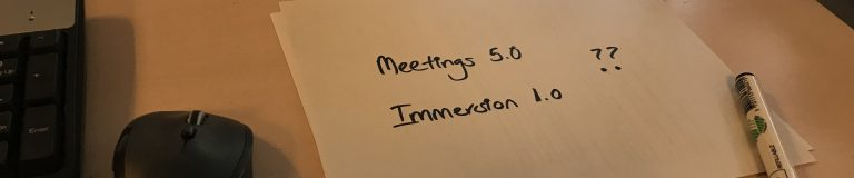 Meetings 5.0 - Immersion 1.0