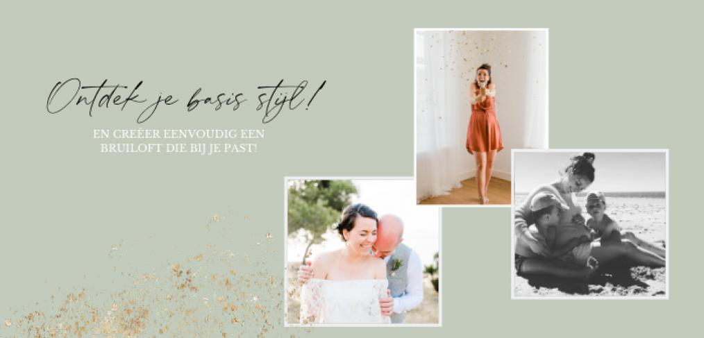 ONTDEK je basis stijl en creëer een bruiloft die bij je past