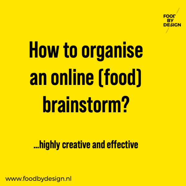 Food by Design Remote Brainstorm Workshop Mini Guide