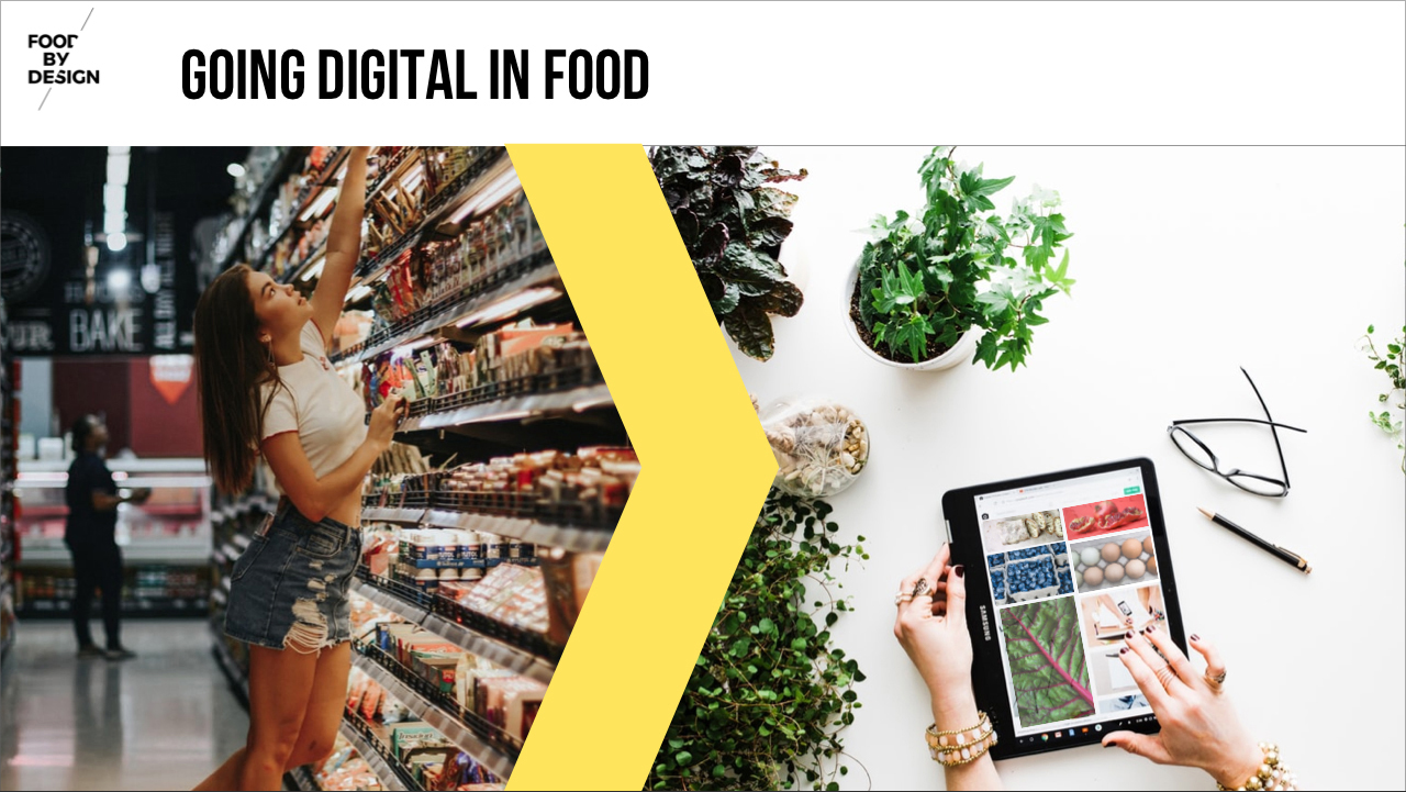 From Supermarket to online buying, going digital in Food