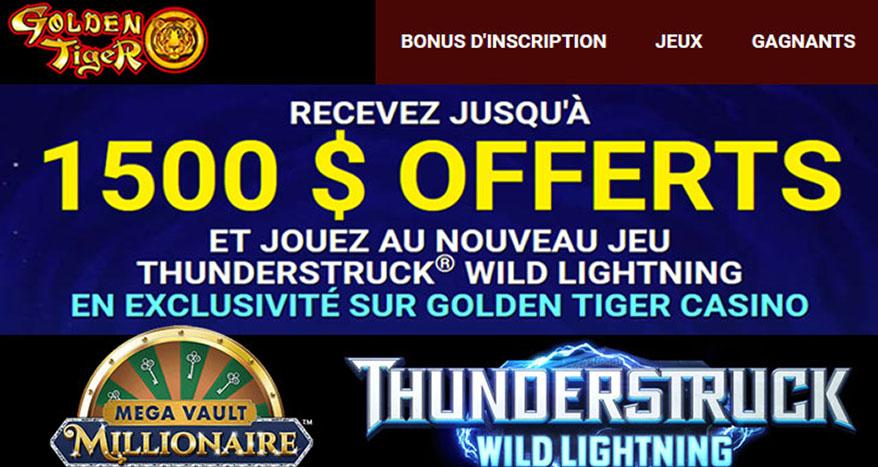 Bonus de $/€1500 chez Golden Tiger