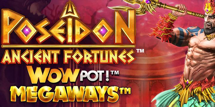 Slot machine Ancient Fortunes Poseidon WowPot Megaways