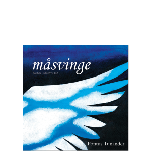 Bild: omslag till Pontus Tunanders 'Måsvinge – samlade haiku 1976-2009'