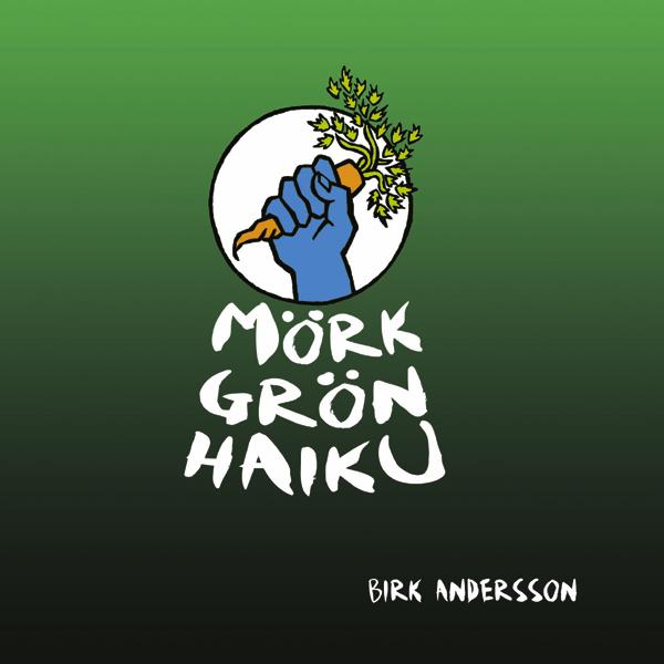 Mörk Grön Haiku