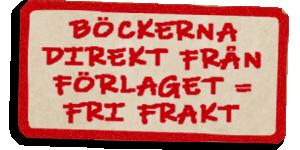 BILD: skylt med röd ram och texten 'Böckerna direkt från förlaget = fri frakt'