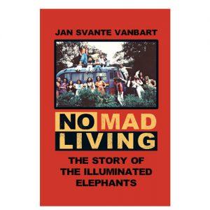 Bild: omslaget till 'No Mad living – The Story of The Illuminated Elephants' av Jan Svante Vanbart, det är rött med en bild av en grupp människor runt och på taket av en buss