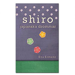 BILD: Omslaget till 'Shiro – japanska drömmar' av Eva Ermenz, det är blålila och grönt med olikfärgade stiliserade blommor på