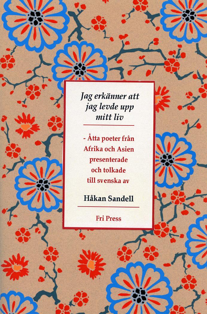 BILD: Omslaget till 'Jag erkänner att jag levde upp mitt liv' av Håkan Sandell