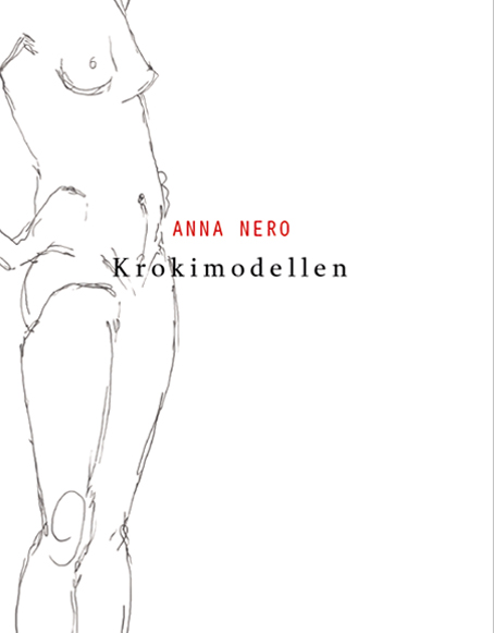 Bild: omslag Anna Neros 'Krokimodellen', helt vitt med texten i svart och rött samt en skiss av en naken kvinnas kropp