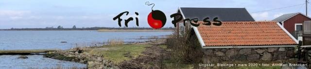 BILD: Ungskär, Blekinge • mars 2020 • foto: AnnMari Brenckert, med Fri Press logo