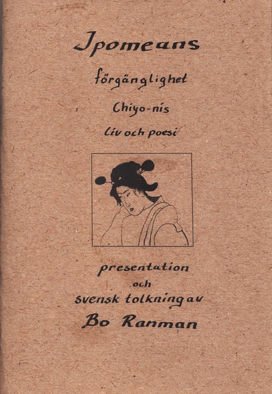 BILD: Omslag till 'Ipomeans förgänglighet – Chiyo-nis liv och poesi' presentation och svensk tolkning av Bo Ranman • Gammalt återvunnet papper med porträtt av Chiyo-ni och handskriven titel