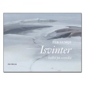 BILD: Omslag till 'Isvinter' av Per Lunqe, sprucken is vid en klippstrand