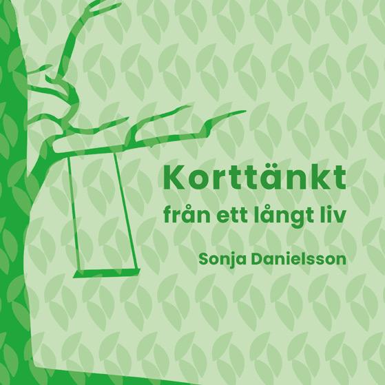 BILD: Omslaget till 'Korttänkt' av Sonja Danielsson, i grönt lövmönster med en gunga i ett träd