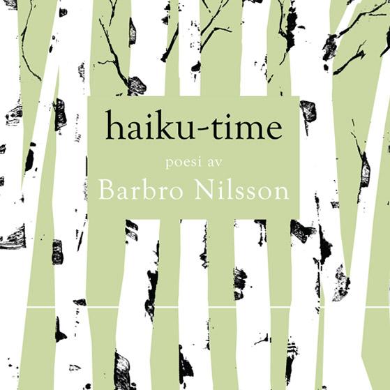 BILD: Omslaget till 'Haiku-time' av Barbro Nilsson, med norrländska björkar
