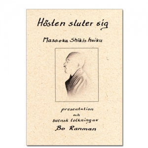 BILD: Omslaget till 'Hösten sluter sig – Masaoka Shikis haiku' av Bo Ranman, med Skikis porträtt i blyerts av Elin Zetterström