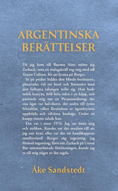 Omslaget till 'Argentinska berättelser' av Åke Sandstedt med ett citat ur boken på blå bakgrund