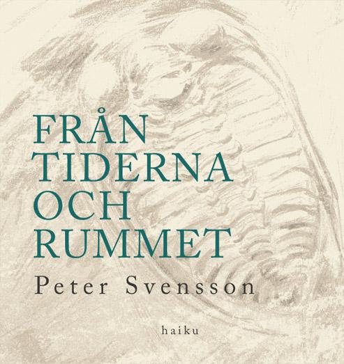 Omslaget till 'Från tiderna och rummet' av Peter Svensson, med teckning av en trilobit