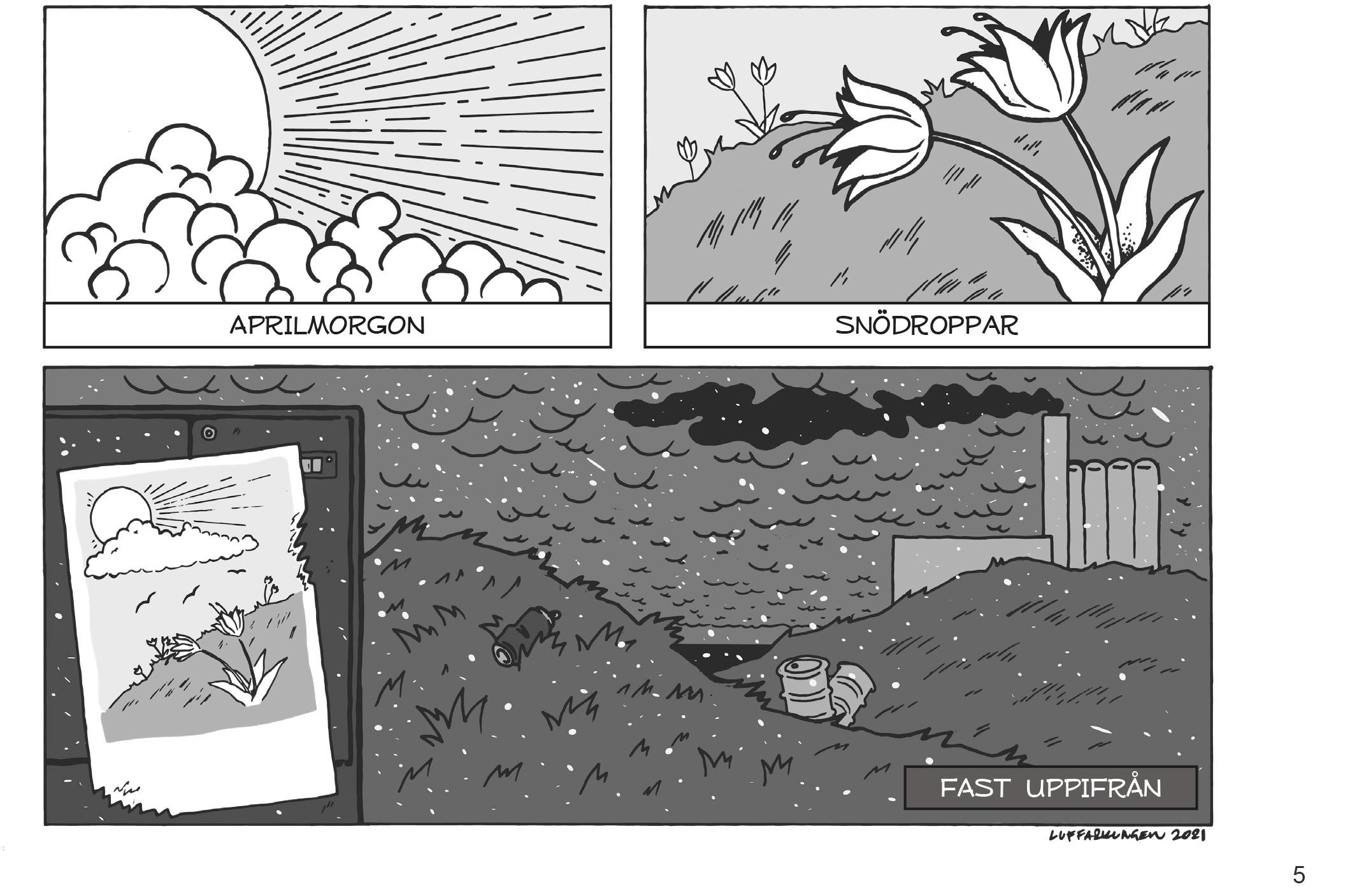 ur 'Haikumagasinet #3', sidan fem, dikt av Kerstin Park: aprilmorgon / snödroppar / fast uppifrån, med illustration av Martin Melin där bilden förmörkas av sotrök från en fabrik och blomman endast syns på en gammal affisch