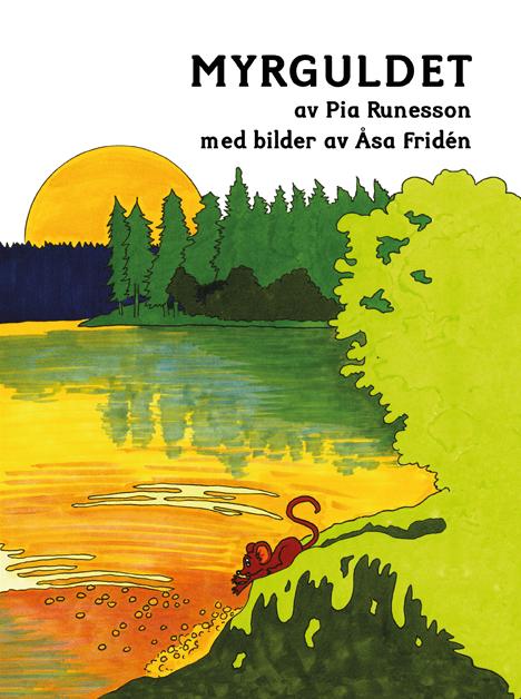 Omslaget till 'Myrguldet' av Pia Runesson